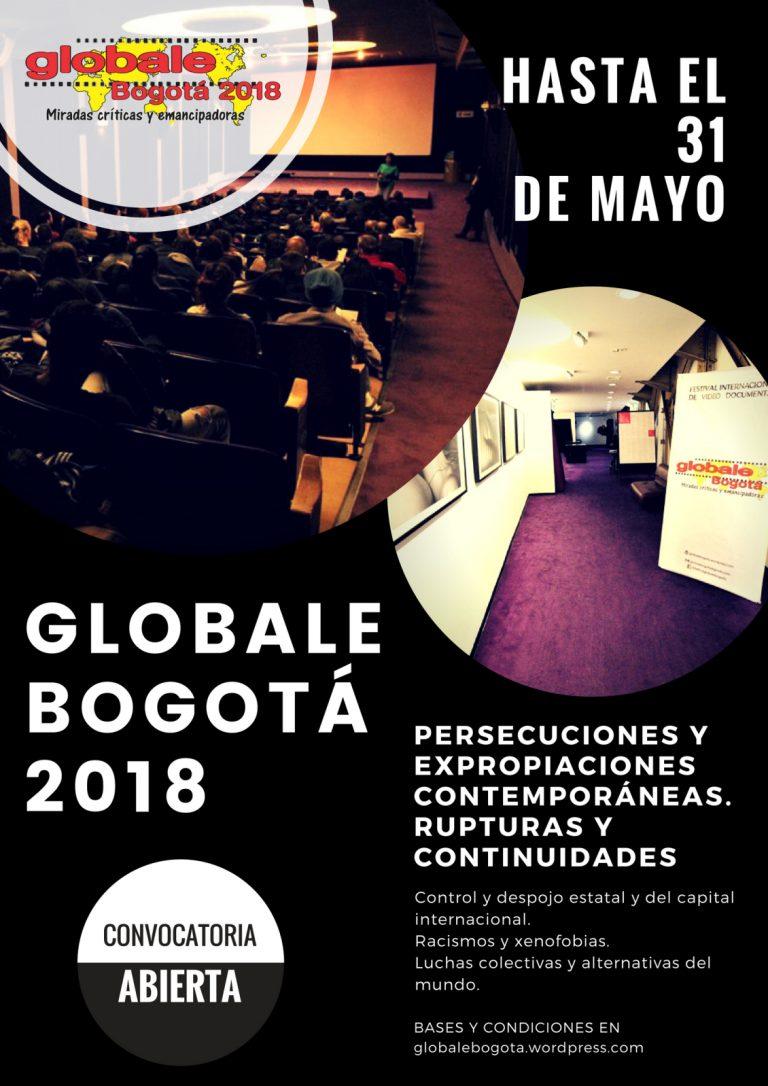 Convocatoria VIII Versión Del Festival Globale Bogotá 2018, Miradas Críticas y Emancipadoras