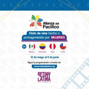 Llega a Retina Latina, la Alianza del Pacífico con Ciclo de cine hecho o protagonizado por mujeres